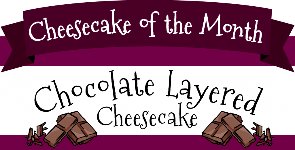 Feb Cheesecake of the Month
